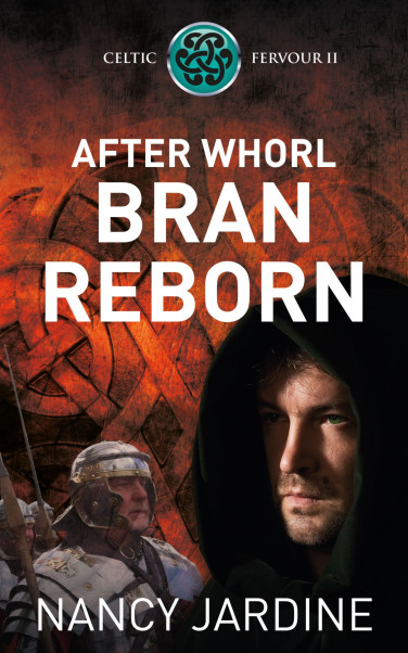 After Whorl Bran Reborn - Nancy Jardine