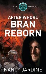 After Whorl Bran Reborn - Nancy Jardine